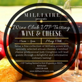 Wine Club VIP Tasting: Wine & Cheese